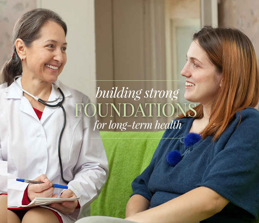building strong foundations for long-term health